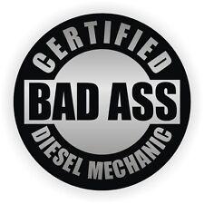 Certified Bad Ass Diesel Mechanic Hard Hat | Helmet Sticker Label Marker
