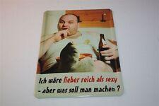 LIEBER REICH ALS SEXY- WAS WILL MAN MACHEN    Blechschild 21x15 cm 0141