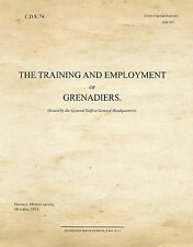 The Training and Employment of Grenadiers: CDS74 by War Office (Paperback, 2014)