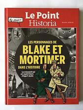 POINT HISTORIA HORS SERIE JUILLET 2014 BLAKE ET MORTIMER ILLUST NEUF CARTONNE