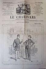 SATIRIQUE PAMPHLET POLITIQUE LE CHARIVARI de 1899 THEATRE GUIGNOL MILITAIRE