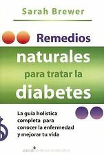 Remedios Naturales Para Tratar La Diabetes Natural Approaches to Diabetes (Spani