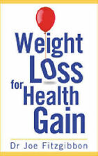 Weight Loss for Health Gain,Fitzgibbon, Joe,Good Book mon0000024693