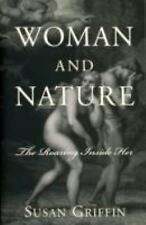 Woman and Nature: The Roaring Inside Her, Susan Griffin, Good Book