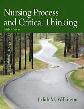 Nursing Process and Critical Thinking (5th Edition) by Wilkinson Ph.D.  A.R.N.P