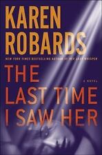 The Last Time I Saw Her: A Novel (Dr. Charlotte Stone), Robards, Karen, Good Con