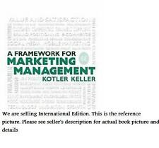 Framework for Marketing Management by Kevin Keller and Philip Kotler