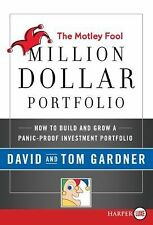 The Motley Fool Million Dollar Portfolio LP: How to Build and Grow a Panic-Proof