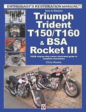 Enthusiast's Restoration Manual: How to Restore Triumph Trident T150/T160 and...