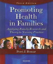 Promoting Health in Families by Perri J. Bomar, 3rd Edition