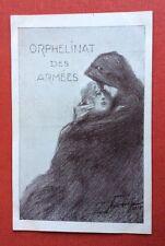 CPA. Illustrateur Maurice NEUMONT. Orphelinat des Armées. Guerre. 1915.