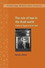 Cambridge Middle East Studies: The Rule of Law in the Arab World : Courts in...