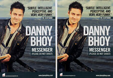 2 X DANNY BHOY TOUR FLYERS - MESSENGER PLEASE DONT SHOOT TOUR FLYERS