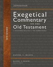 Zondervan Exegetical Commentary on the Old Testament: Obadiah : A Discourse...