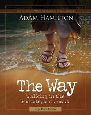The Way: The Way, Large Print : Walking in the Footsteps of Jesus by Adam...