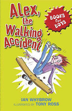 Alex, the Walking Accident by Ian Whybrow (Paperback, 2006)