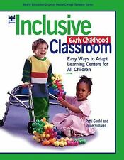 The Inclusive Early Childhood Classroom: Easy Ways to Adapt Learning Centers for
