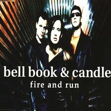 Bell Book & Candle Fire and run [Maxi-CD]