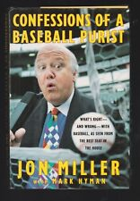 Confessions of a Baseball Purist : What's Right  And Wrong by Jon Miller, Signed