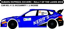 DECALS 1/43 SUBARU IMPREZA WRC #4 - McGARRITY - RALLY OF THE LAKES 2013 - D43213