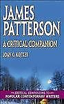 James Patterson: A Critical Companion (Critical Companions to Popular -ExLibrary