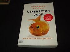 Stefan Bonner / Anne Weiss - Generation Doof - Wie blöd sind wir eigentlich