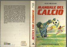 \ IL MANUALE DEL CALCIO  - GIUGNO 1986 - VEZIO MELEGARI  ///