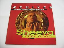"SHEEVA - I FEEL GOOD REMIXES - 12"" VINYL EXCELLENT CONDITION 1994"