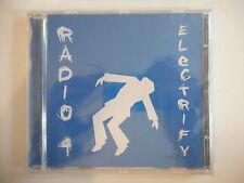 RADIO  4 : ELECTRIFY (REMIXES + VIDEO)- [ CD ALBUM ] --  GRATUIT & SUIVI
