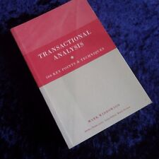 Transactional Analysis 100 Key Points & Techniques by Mark Widdowson (Paperback)