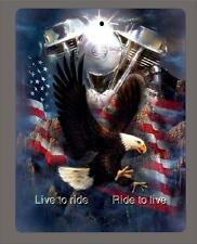 """LIVE TO RIDE.. Eagle and American Flag metal sign- 9""""x12"""" - FREE SHIPPING"""