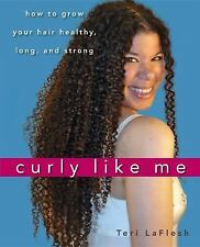 Curly Like Me: How to Grow Your Hair Healthy, Long, and Strong-ExLibrary