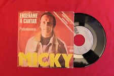 "MICKY Enseñame A Cantar SPAIN EUROVISION 7"" PORTUGAL EDIT 1977 (VG++/EX-) c"