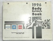 1996 CHEVROLET AND GMC TRUCK BODY BUILDERS MANUAL ALL MODELS GM CK 1500 - 3500