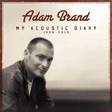 My Acoustic Diary 1998-2013 * by Adam Brand (CD, Aug-2013, ABC)