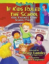 If Kids Ruled the School by Bruce Lansky FUNNY POEMS CHILDRENS PAPERBACK NEW
