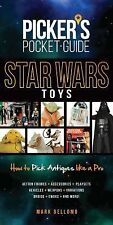 Picker's Pocket Guide - Star Wars Toys : How to Pick Antiques Like a Pro...