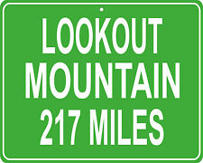 Lookout Mountain in Tennessee custom mileage sign - distance to your house