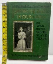 Antique Book 1910 Fighting The Traffic In Young Girls White Slave Trade E A Bell