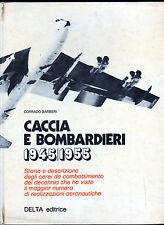 caccia e bombardieri II guerra Editrice Delta