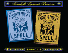 Halloween Stencil~STOP IN FOR A SPELL~Magical Witches Hocus Pocus Skulls Stars