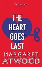 El corazón va durar por Margaret Atwood (de Bolsillo, 2016)
