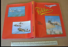 Fokker Aircraft Builders to the World. Thijs Postma. Janes London Book 1980
