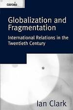 Acceptable, Globalization And Fragmentation: International Relations in the Twen