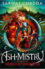 Ash Mistry and the World of Darkness (The Ash Mistry Chronicles, Book 3), Chadda