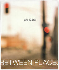 Uta Barth: In Between Places - Signed by Artist Uta Barth -1st Edition Hardcover