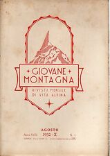 rivista - GIOVANE MONTAGNA - Anno 1932 Numero 1