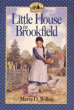 Little House in Brookfield, Maria D. Wilkes, Good Book