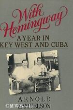 With Hemingway: A Year in Key West and Cuba