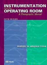 Instrumentation for the Operating Room: A Photographic Manual (Instrumentation f
